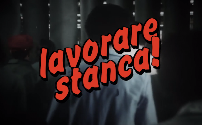 Lavorare stanca! [video completo]